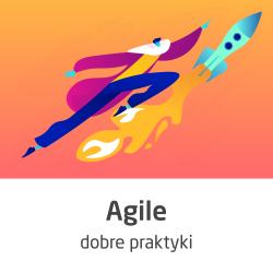 Kurs Agile - dobre praktyki...