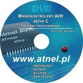 Mikrokontrolery AVR  Język C  Podstawy programowania + DVD